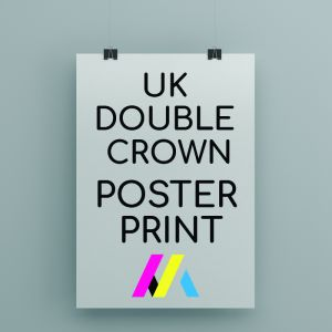 UK Double Crown Poster Printing